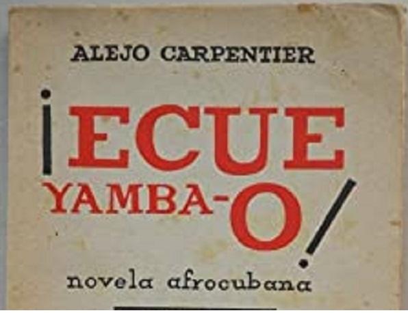 VISIÓN DE LA NEGRITUD EN ÉCUE-YAMBA-Ó DE ALEJO CAPENTIER. HÉCTOR MANUEL GUTIÉRREZ