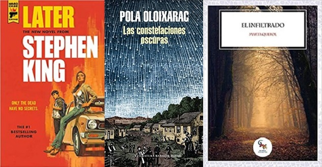 LATER ULTIMA NOVELA DE KING Y LAS CONSTELACIONES OSCURAS DE POLA OLAIXARAC. HEMIL GARCÍA LINARES