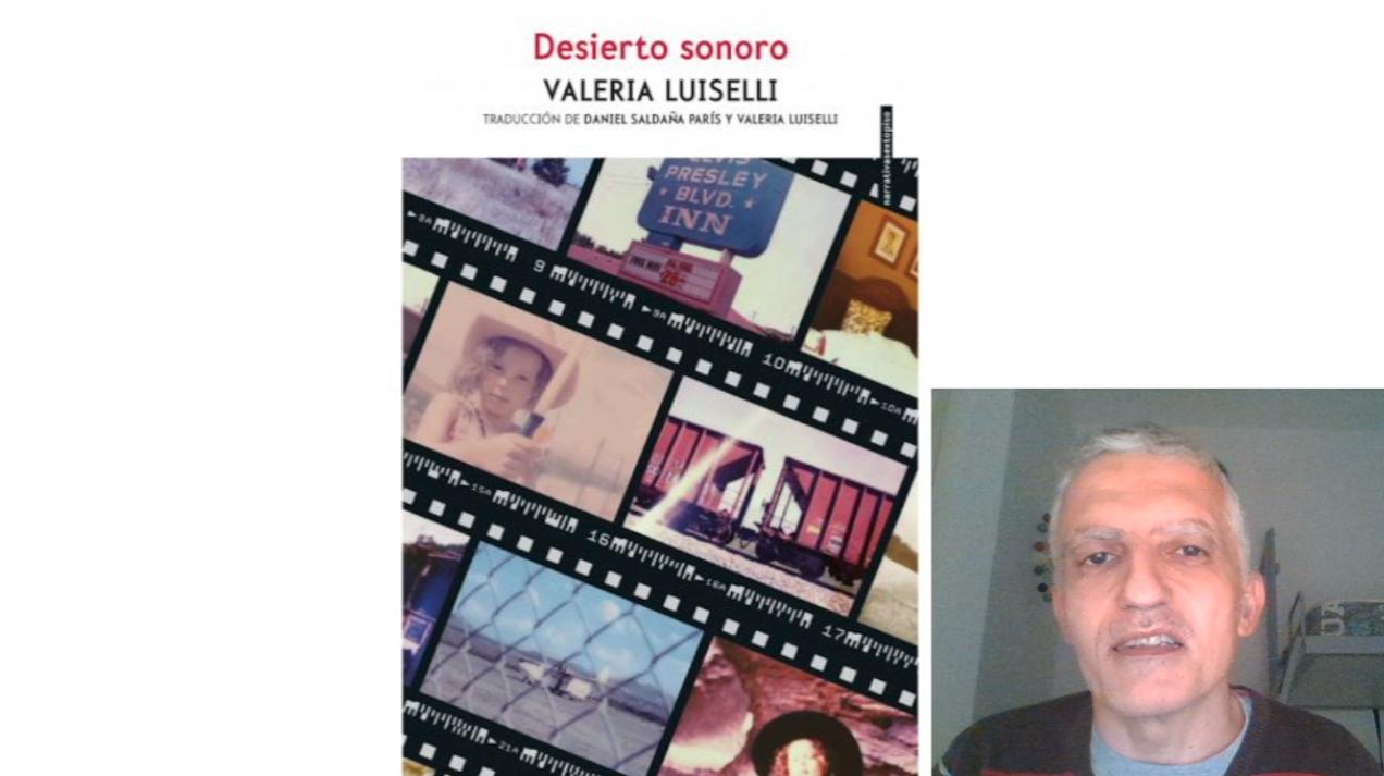 VIDEO RESEÑA DE DESIERTO SONORO DE VALERIA LUISELLI. CARLOS GÁMEZ PÉREZ