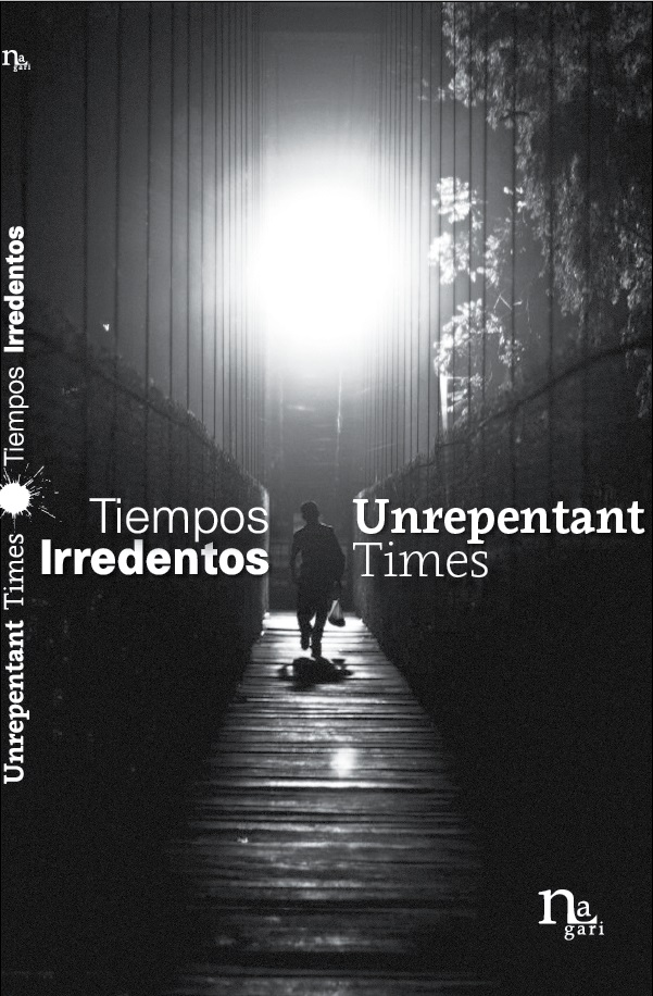 Click aquí para obtener Tiempos Irredentos-Unrepentant Times
