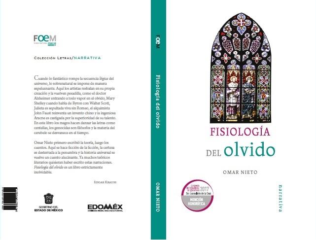 LA LITERATURA COMO FORMA PARA SORTEAR EL OLVIDO. CONVERSACIÓN CON EL ESCRITOR MEXICANO OMAR NIETO.